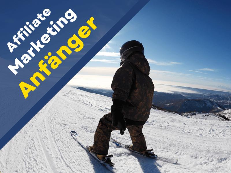 Affiliate-Marketing für Anfänger: Mit diesem Leitfaden schnell starten und erstes Geld verdienen